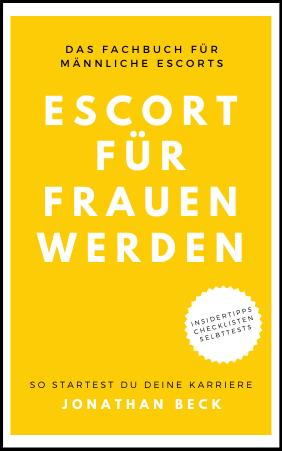 E-Book: Escort-Mann für Frauen werden